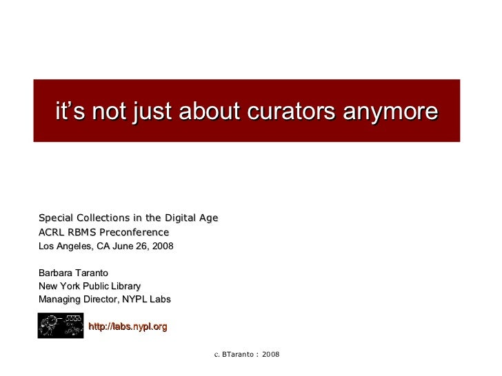It's not just about curators anymore