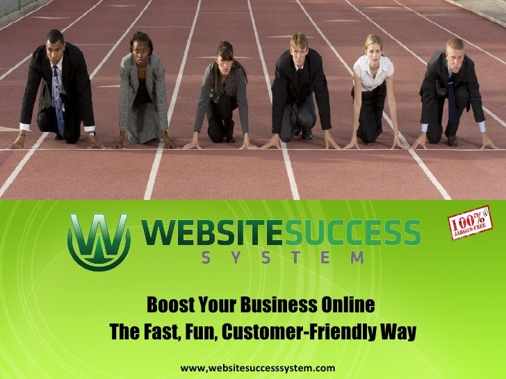 Boost Your Business Online  The Fast, Fun, Customer-Friendly Way