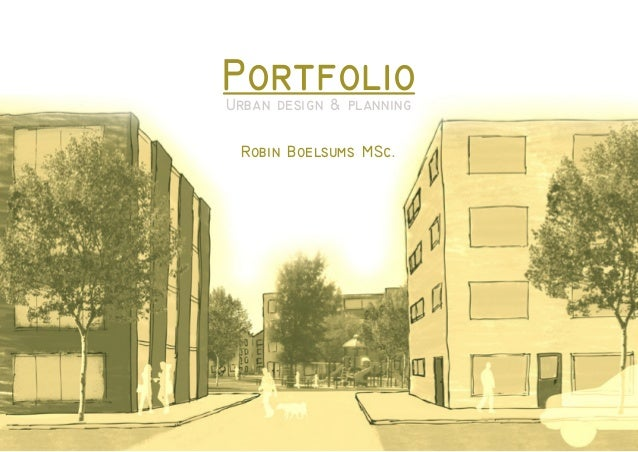 PortfolioUrban design & planning Robin Boelsums MSc.