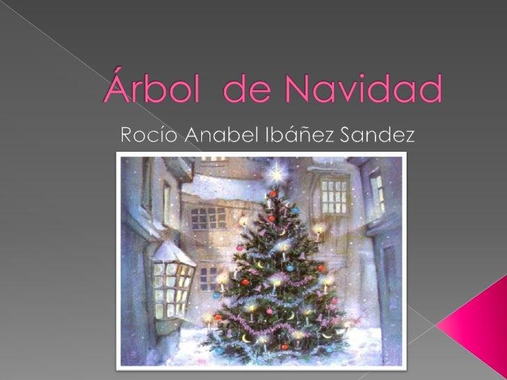 Árbol  de Navidad <br />Rocío Anabel Ibáñez Sandez<br />