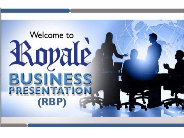 Royale Business Presentation by Rico Galvez