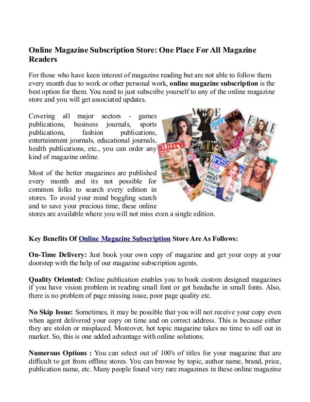 Online Magazine Subscription Store: One Place For All Magazine Readers For those who have keen interest of magazine readin...
