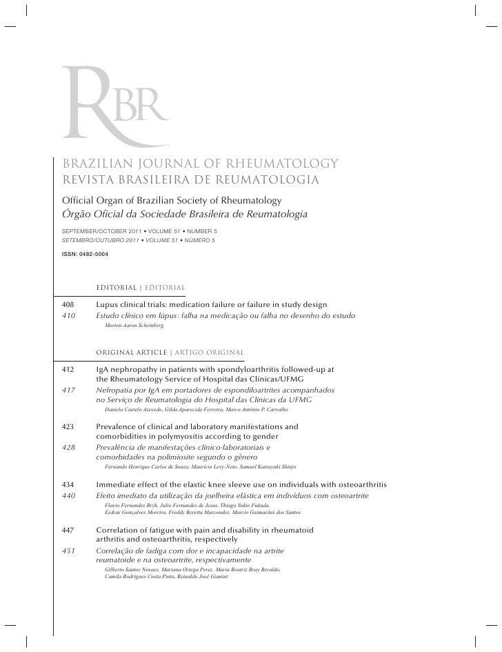 BRAZILIAN JOURNAL OF RHEUMATOLOGYREVISTA BRASILEIRA DE REUMATOLOGIAOfficial Organ of Brazilian Society of RheumatologyÓrgão...