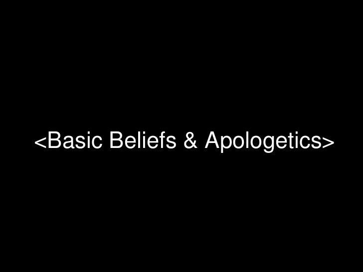 RBS 2012 : Apologetics & Basic Beliefs