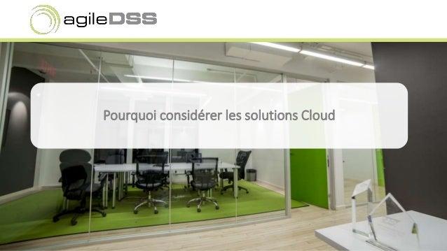 Pourquoi considérer les solutions Cloud