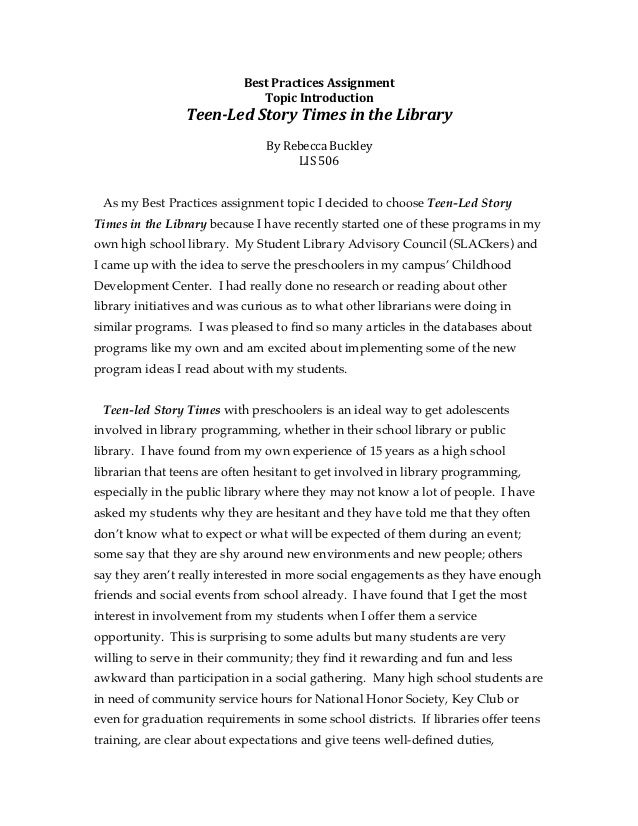 Best Practices Assignment                                 Topic Introduction                  Teen-‐Led Story...