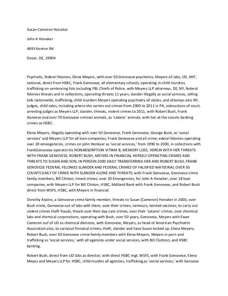 Susan Cameron HonakerJohn A Honaker4693 Kenton RdDover, DE, 19904Psychotic, federal felonies, Elena Meyers, with over 50 G...