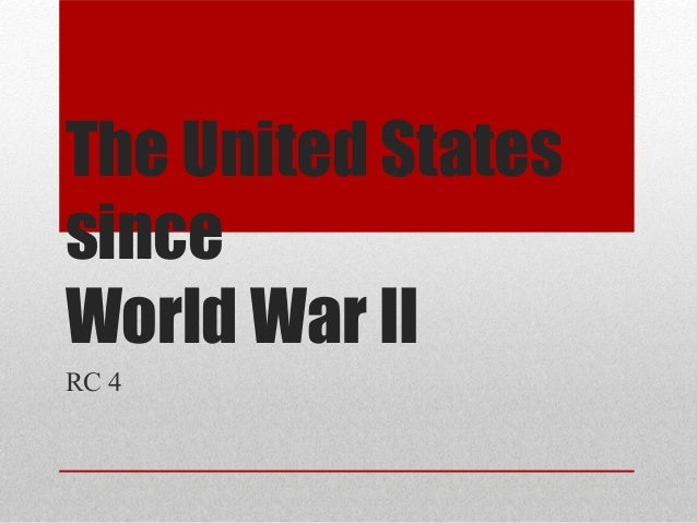 The United States since World War II RC 4