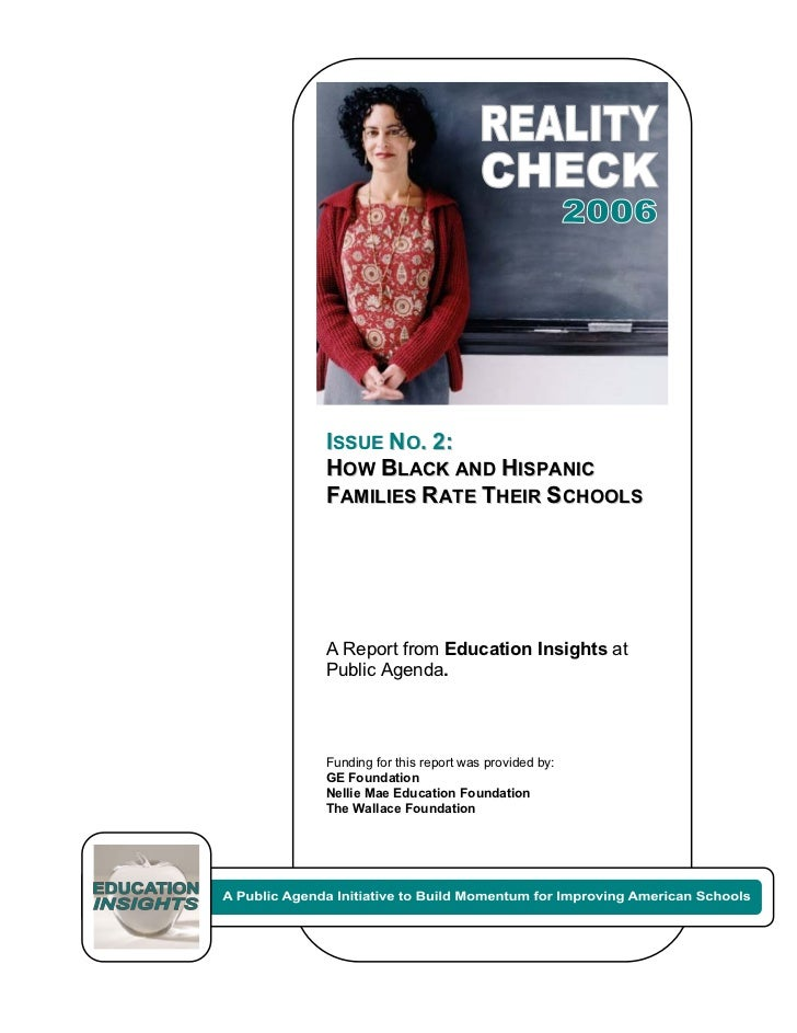 Reality Check 2006: How Black and Hispanic Families Rate Their Schools