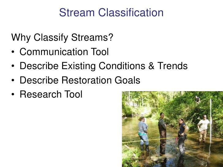 Stream Classification<br />Why Classify Streams?<br /><ul><li>Communication Tool