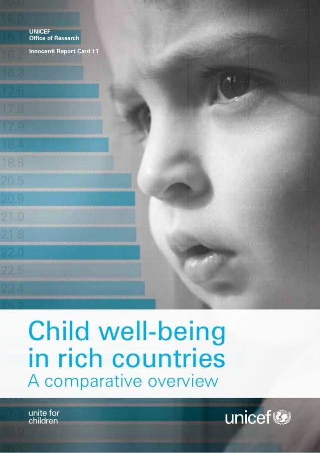 UNICEFOffice of ResearchInnocenti Report Card 11Child well-beingin rich countriesA comparative overview