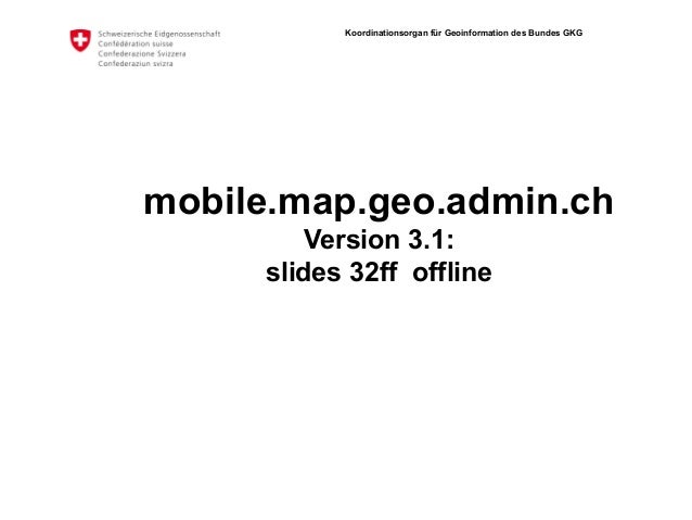 mobile.geo.admin.ch (RE3)- now with offline