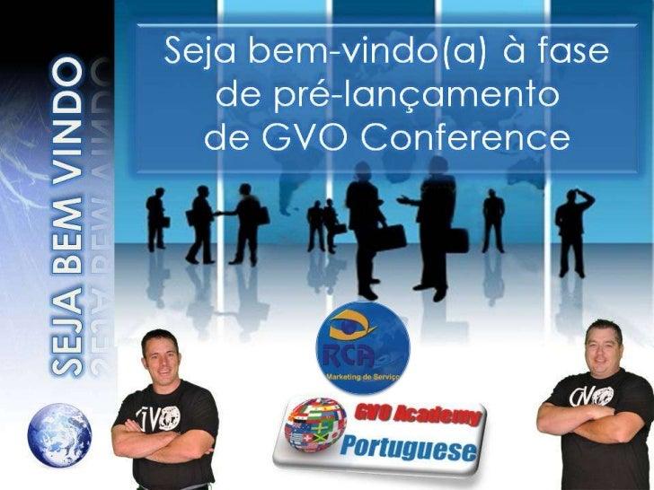 Rca gvo apresentação15.12.2011 seja bem vindo soffwarre b2 b