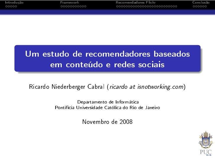 Um estudo de recomendadores baseados em conteúdo e redes sociais