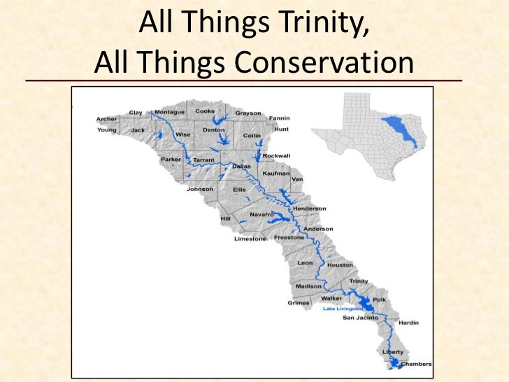 All Things Trinity, All Things Conservation - Richland-Chambers
