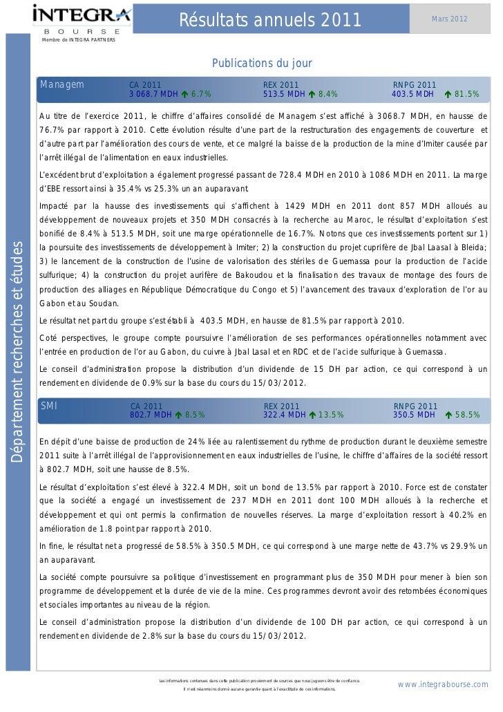 Récapitulatif de tous les résultats fin 2012des sociétés cotées au 16 Mars 2011. IntégraBourse
