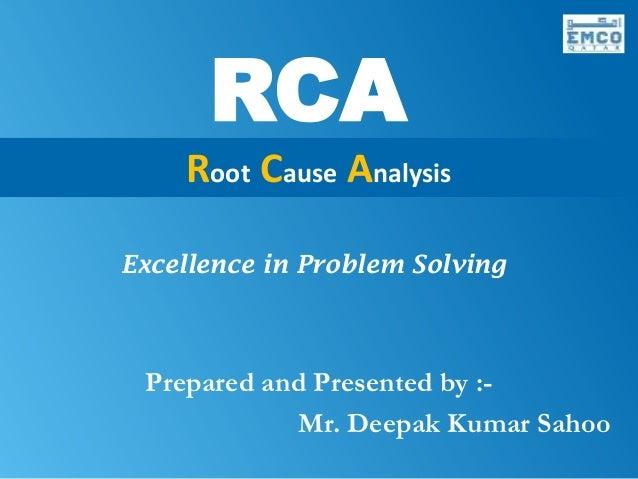 Root Cause Analysis By Deepak