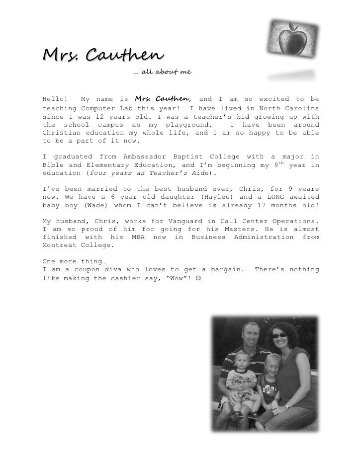 Mrs. Cauthen                      ... all about me   Hello!   My name is Mrs. Cauthen, and I am so excited to be teaching ...