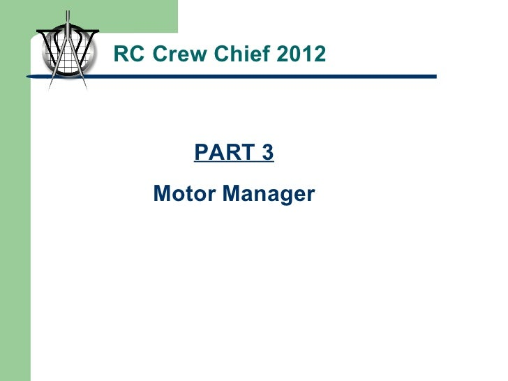 RC Crew Chief 2012 PART 3 Motor Manager