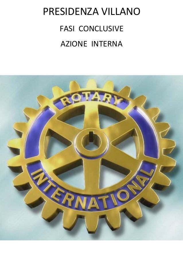 R. Villano - Rotary: conclusione az. interna