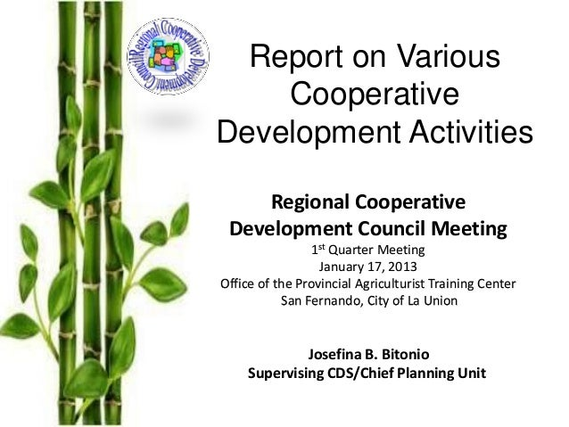 Report on Various    CooperativeDevelopment Activities     Regional Cooperative Development Council Meeting               ...