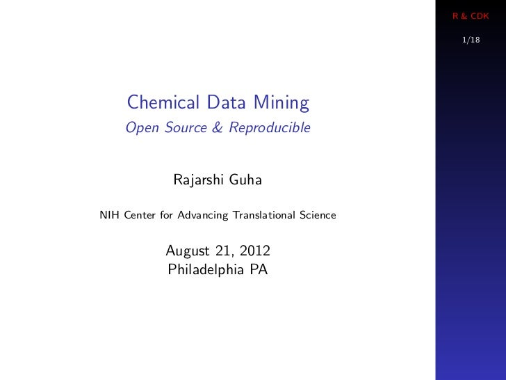 R & CDK                                                  1/18     Chemical Data Mining    Open Source & Reproducible      ...