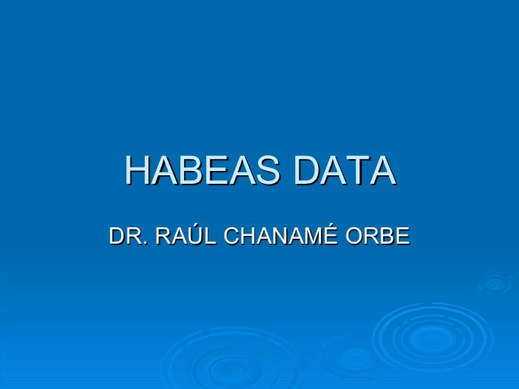 Rchaname Habeas Data
