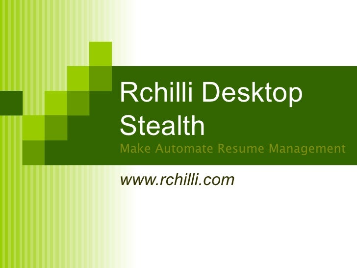 Rchilli Desktop Stealth Make Automate Resume Management www.rchilli.com