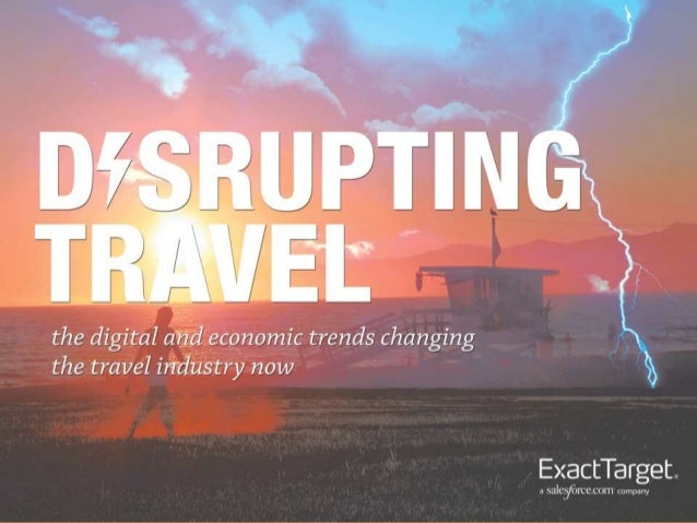 Disrupting Travel : The Digital Revolution Changing Business