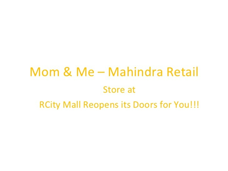 Mom & Me – Mahindra Retail Store at RCity Mall Reopens its Doors for You!!!