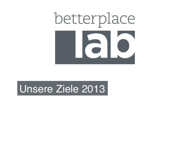 Jahresziele des betterplace lab 2013