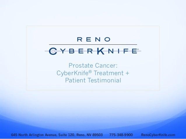 Reno CyberKnife: Prostate Cancer Patient Testimonial