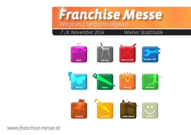 Franchise Messe Wege zur Selbständigkeit 7. /8. November 2014  Wiener Stadthalle WellnessBildungBeauty Gastronomie Bauen...