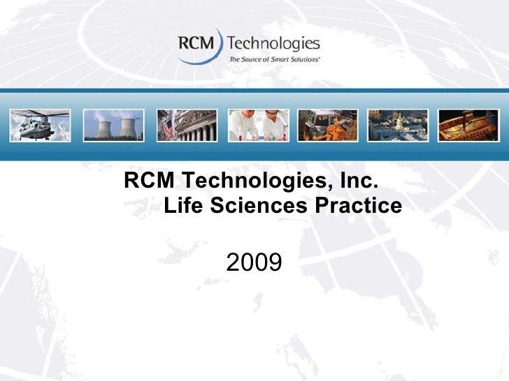 RCM Technologies, Inc.   Life Sciences Practice 2009