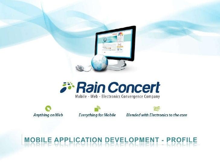 Rain Concert Mobile Applications