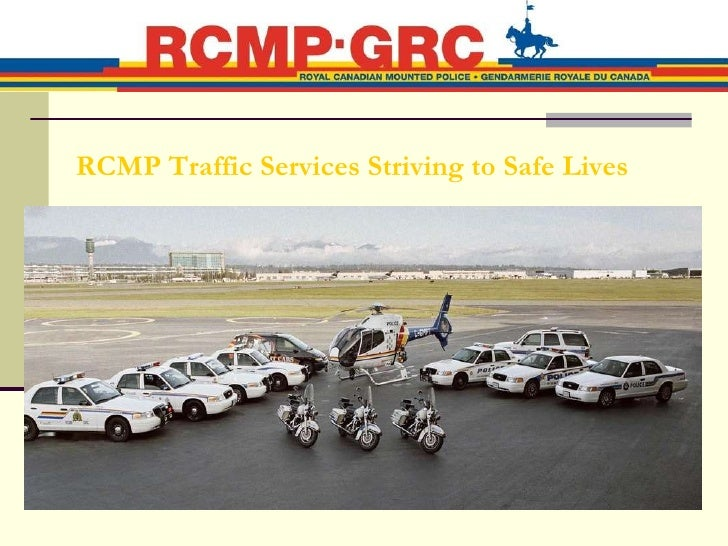 RCMP Traffic Safety Presentation - British Columbia
