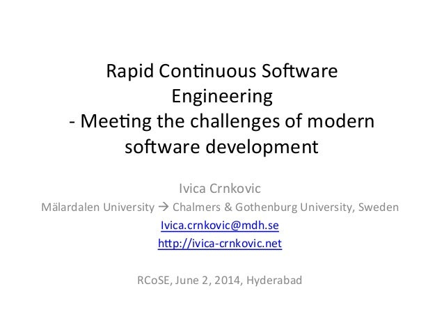 Rapid  Con*nuous  So.ware   Engineering     -‐  Mee*ng  the  challenges  of  modern   so.ware  de...