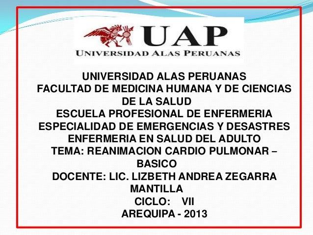 UNIVERSIDAD ALAS PERUANAS FACULTAD DE MEDICINA HUMANA Y DE CIENCIAS DE LA SALUD ESCUELA PROFESIONAL DE ENFERMERIA ESPECIAL...