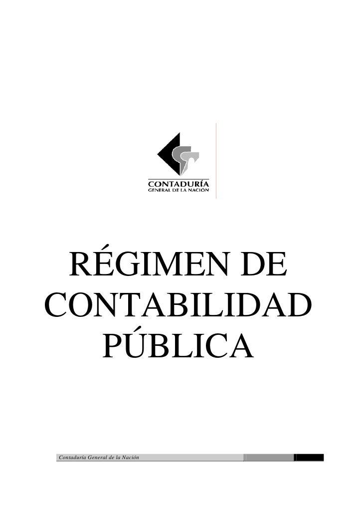 RÉGIMEN DECONTABILIDAD  PÚBLICAContaduría General de la Nación