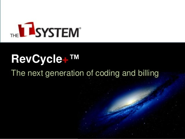 T-System's RevCycle+, the next generation of ED coding & billing.