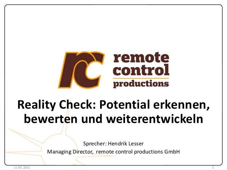 Reality Check: Potential erkennen, bewerten und weiterentwickeln<br />Sprecher: Hendrik Lesser<br />Managing Director,  re...