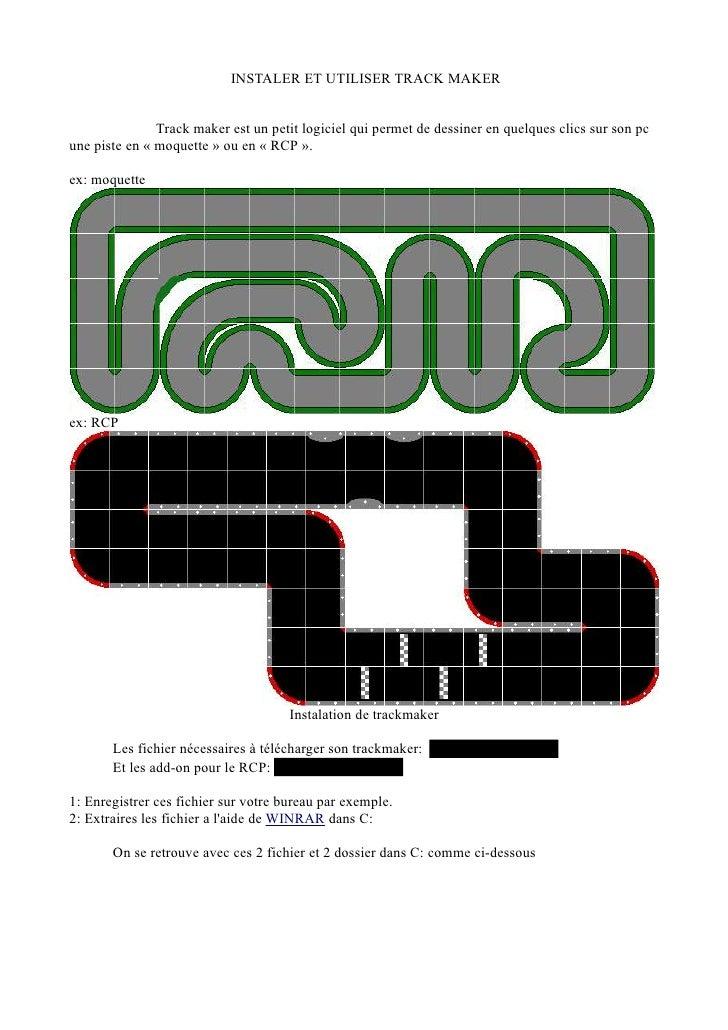 INSTALER ET UTILISER TRACK MAKER                  Track maker est un petit logiciel qui permet de dessiner en quelques cli...