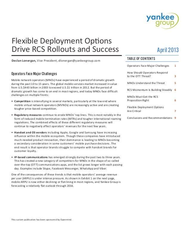 Rcs flexibledeploymentoptionsdrivessuccess-openmindnetworksyankeegroupwhitepaper-130625091234-phpapp01