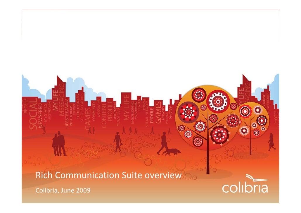 RichCommunicationSuiteoverview Colibria,June2009