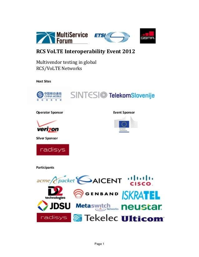 Page 1     RCSVoLTEInteroperabilityEvent2012MultivendortestinginglobalRCS/VoLTENetworksHostSitesO...