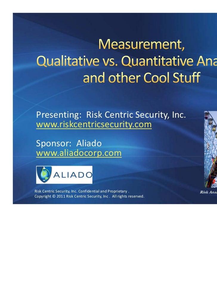 Presenting:RiskCentricSecurity,Inc. www.riskcentricsecurity.com Sponsor:Aliado www.aliadocorp.comRiskCentricSecur...