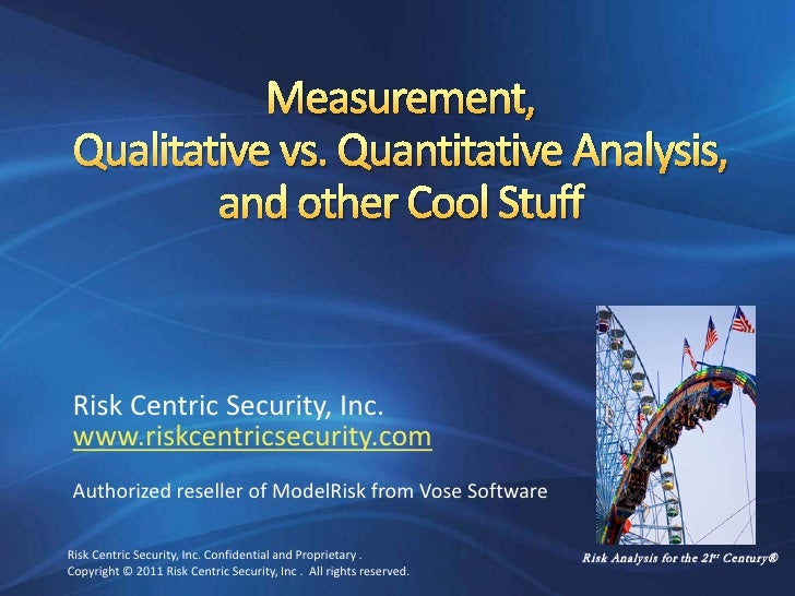 Measurement, Qualitative vs Quantitative Methods, and other Cool Stuff