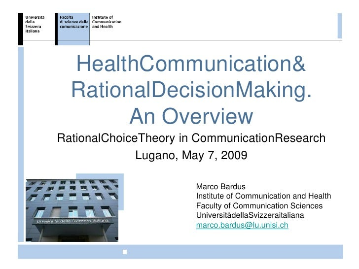 HealthCommunication&   RationalDecisionMaking.         An Overview RationalChoiceTheory in CommunicationResearch          ...