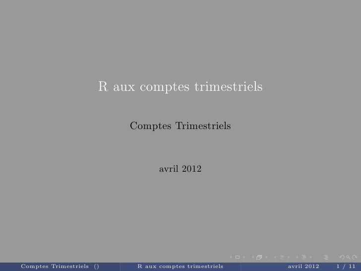R aux comptes trimestriels                           Comptes Trimestriels                                  avril 2012Compt...