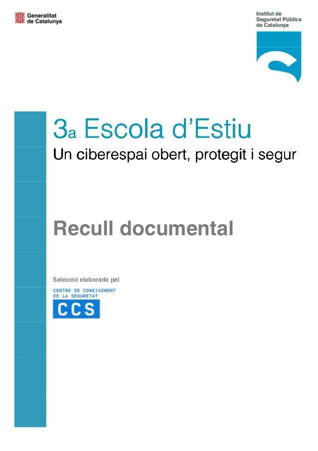 3333aaaa Escola d'EstiuEscola d'EstiuEscola d'EstiuEscola d'Estiu Un ciberespai obert, protegit i segurUn ciberespai obert...